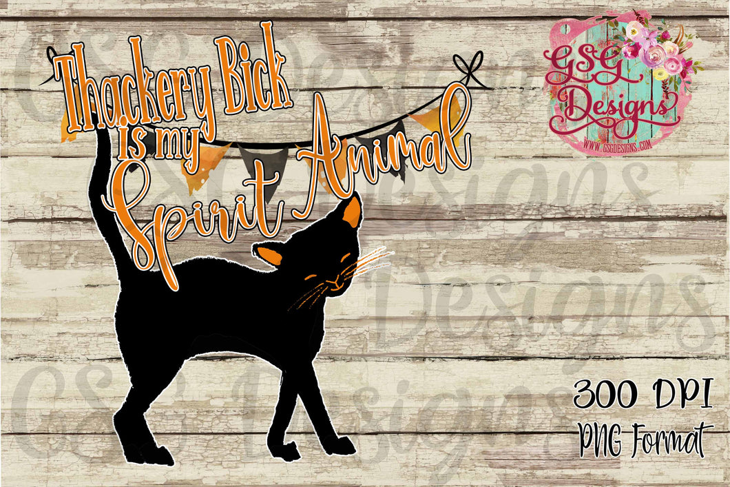 Thackery Bick is my Spirit Animal Hocus Pocus Halloween Black Cat Digital Design File .png