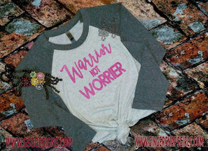 Warrior Not Worrier Sublimation Transfers
