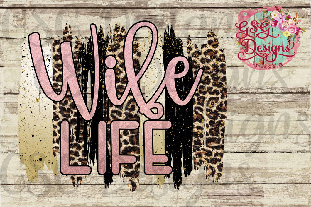 Wife Life Rose Gold Glitter Leopard Brush Strokes Digital Design File PNG