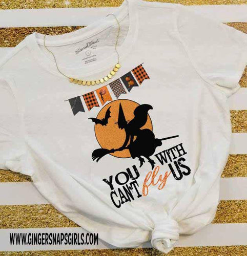 You Can't Fly With Us Witch on Broom with Bat Halloween Sublimation Transfers