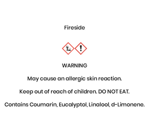 Fireside  WARNING May cause an allergic skin reaction. Keep out of reach of children. DO NOT EAT. Contains Coumarin, Eucalyptol, Linalool, d-Limonene