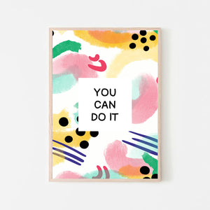 """You can do it"" Abstract Quote Print"