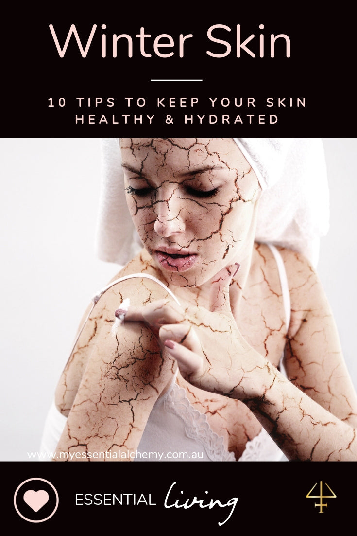 Winter Skin: 10 tips to keep your skin healthy & hydrated