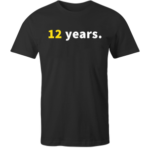 ON SALE: 12 Years Tee
