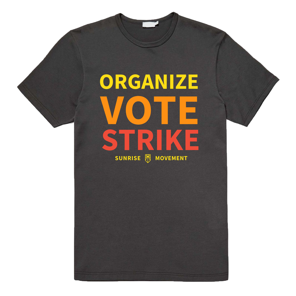 Organize Vote Strike Tee