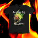 "Black t-shirt with ""GREEN NEW DEAL"" at top and ""DEAL WITH IT."" at bottom. Flaming skull design in center. Flames background image."