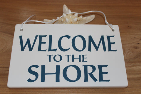 Welcome to the Shore Sign