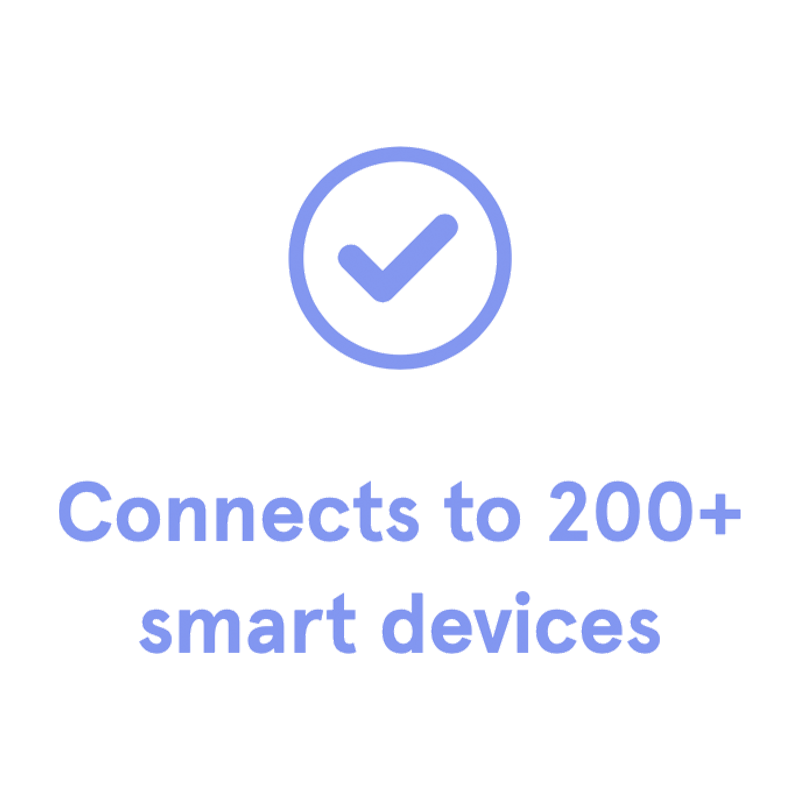 Connects to 200+ smart devices