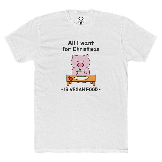 All I Want For Christmas Is Vegan Food Men's T-shirt