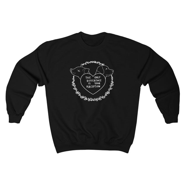 The Only Difference Unisex Sweatshirt