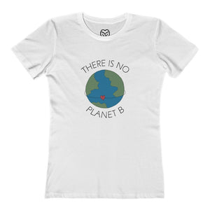 There Is No Planet B Women's T-shirt