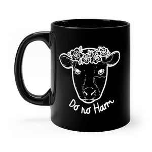 Do No Harm Black Mug
