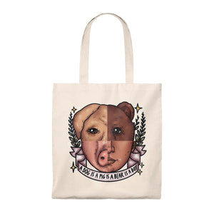A Dog is a Pig is a Bear is a Boy Tote Bag