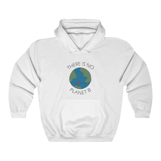 There Is No Planet B Unisex Hoodie