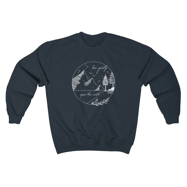 Live Gently Upon This Earth Unisex Sweatshirt