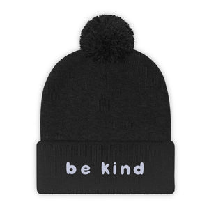 Be Kind Pom Pom Beanie