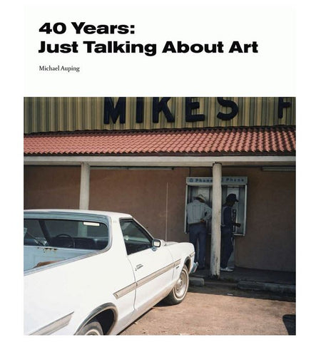 40 Years: Just Talking About Art