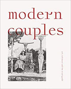 Modern Couples: Art, Intimacy, and the Avant-Garde