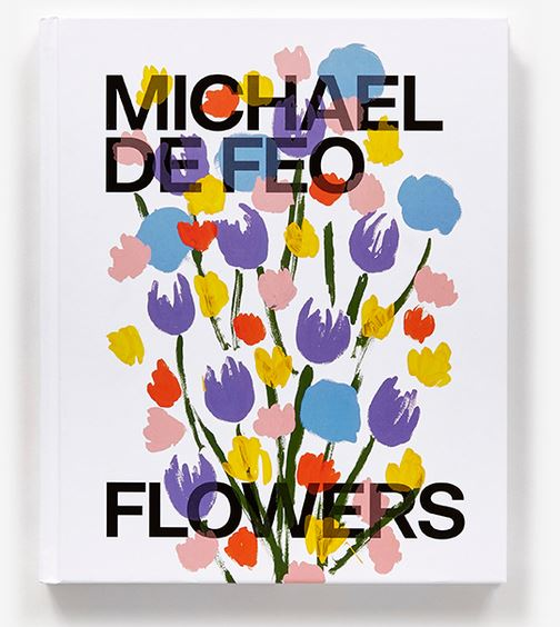 Michael De Feo: Flowers- Signed copy