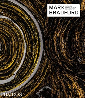 Mark Bradford - Phaidon Contemporary Artist Series