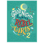 Good Night Stories for Rebel Girls Vol 2
