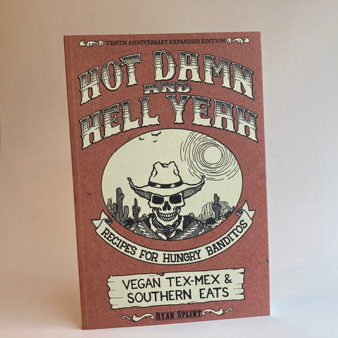 Vegan Cookbook - Hot Damn and Hell Yeah