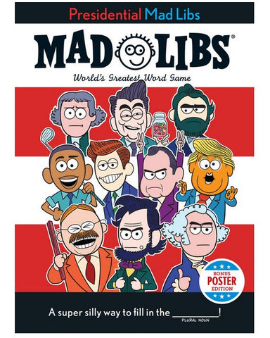 Presidential Madlibs