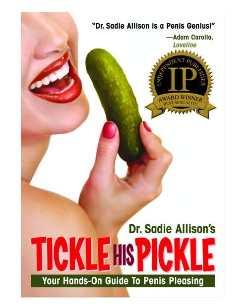 Tickle His Pickle - Hands On Guide To Penis Pleasing Book