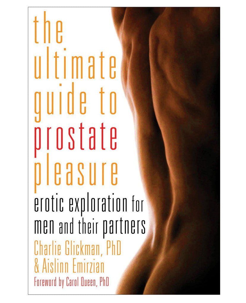 The Ultimate Guide To Prostate Pleasure-Books Instructional-Cleis Press-Slightly Legal Toys