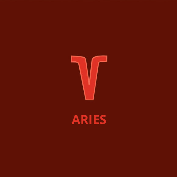 Aries- March 21 to April 20