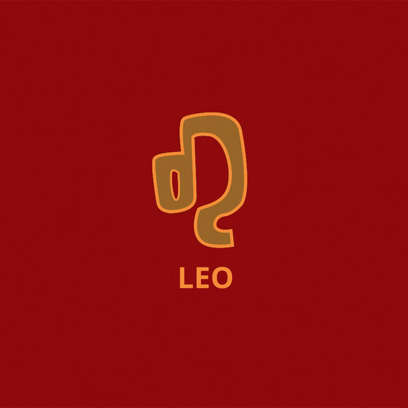 Leo- July 23 to August 22, 23*
