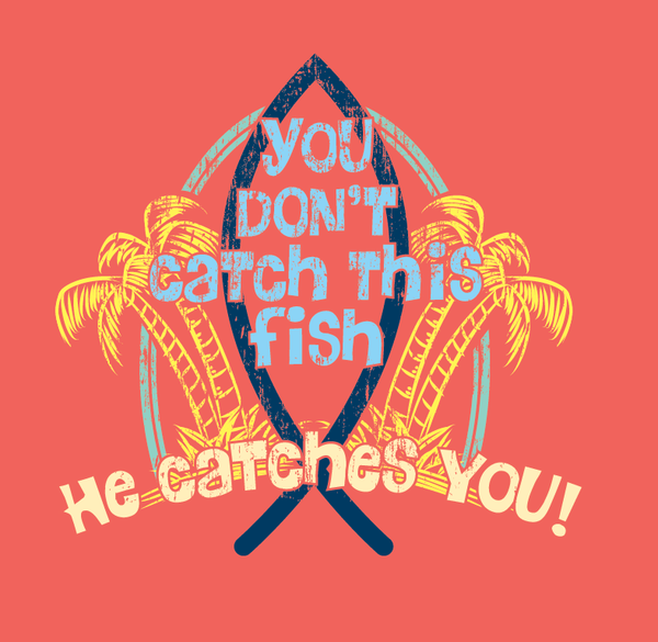 You Don't Catch This Fish
