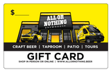 Online Gift Card - All or Nothing Brewhouse