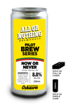 Now or Never Winter Warmer - 296 ml - All or Nothing Brewhouse