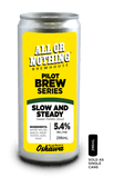 Slow And Steady Stout - 296 ml - All or Nothing Brewhouse