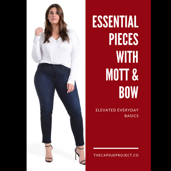 Essential Pieces with Mott & Bow
