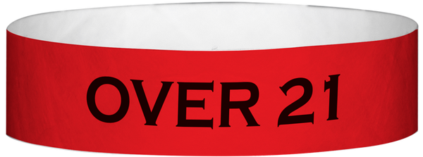 "A Tyvek® 3/4"" X 10"" Over 21 Red wristband"