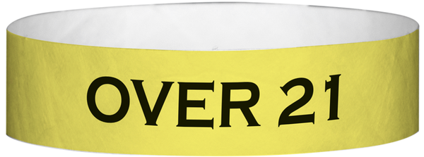 "A Tyvek® 3/4"" X 10"" Over 21 Yellow Glow wristband"