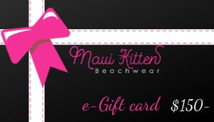 Maui Kitten Beachwear E-Gift Card