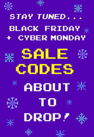 Black Friday/Cyber Monday Coupon Codes Coming Soon!
