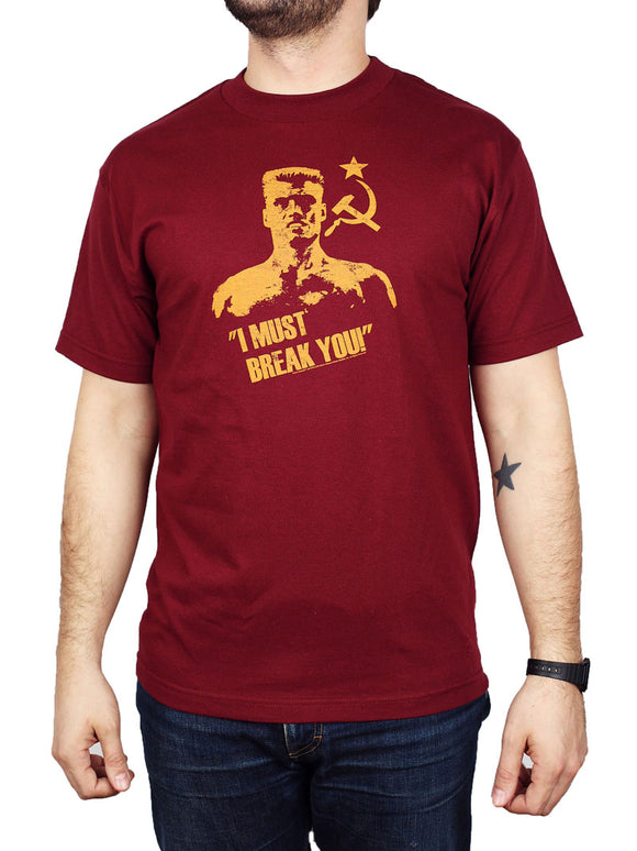 Rocky I Must Break You Ivan Drago Shirt