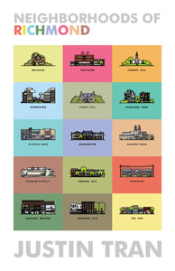 Neighborhoods of Richmond Poster by Justin Tran