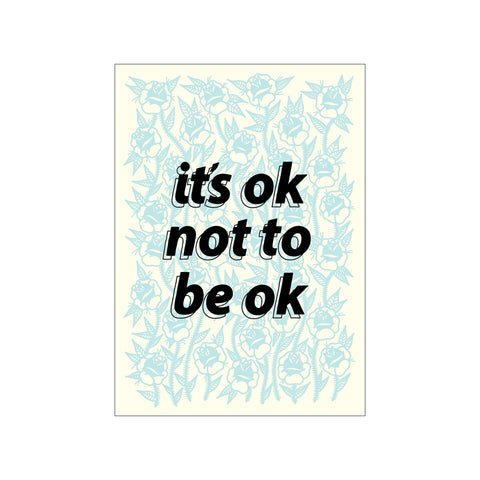 It's Ok Not To Be Ok Print - abandon-ship-art