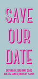 Bookmark-style wedding invitation/save the date. Front view. Front (left) has a teal blue background, with fluorescent pink text.