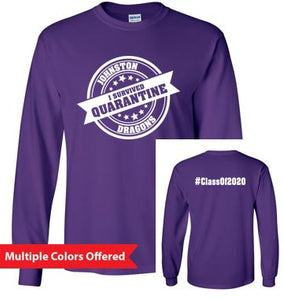 Summer PTO '20 - Youth/Adult 100% Cotton Long Sleeve Tshirt (I Survived Quarantine)