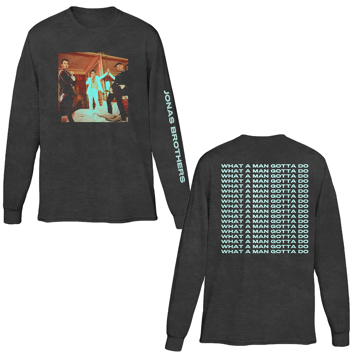 WHAT A MAN GOTTA DO BLACK LONGSLEEVE