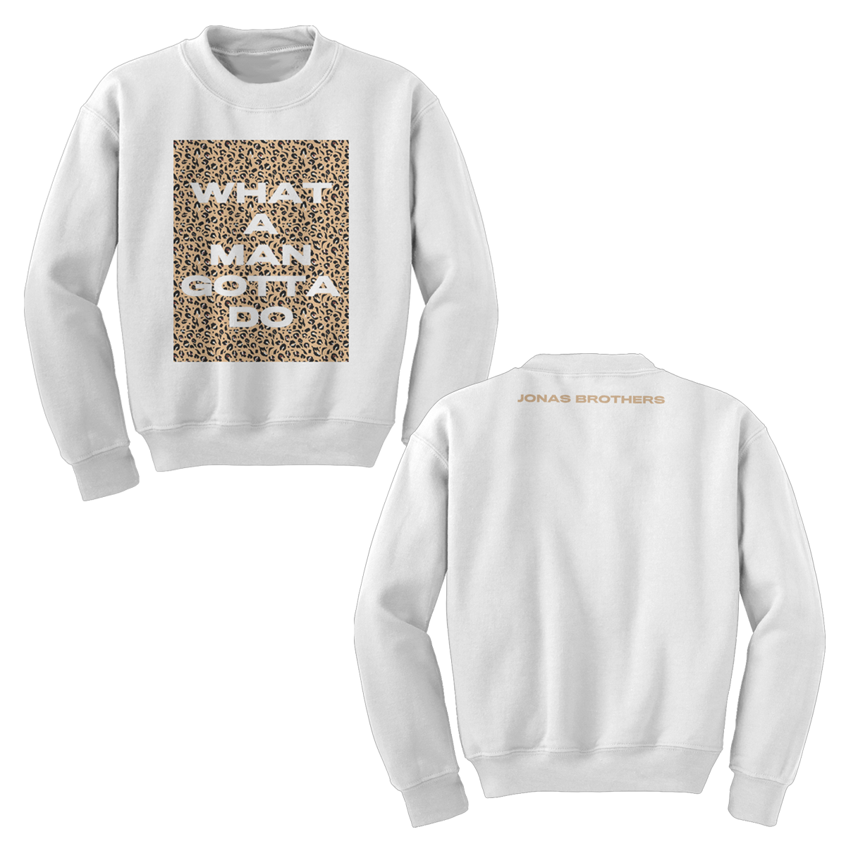 WHAT A MAN GOTTA DO WHITE CREWNECK + DIGITAL ALBUM DOWNLOAD