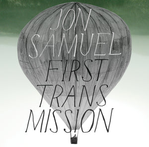 Jon Samuel - First Transmission (digital download)