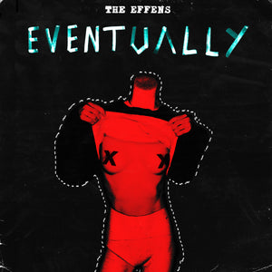 The Effens - Eventually (digital download)