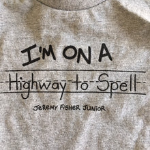 Load image into Gallery viewer, Jeremy Fisher Junior - Highway To Spell Toddler T
